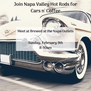 Napa Valley Hot Rods Cars n' Coffee