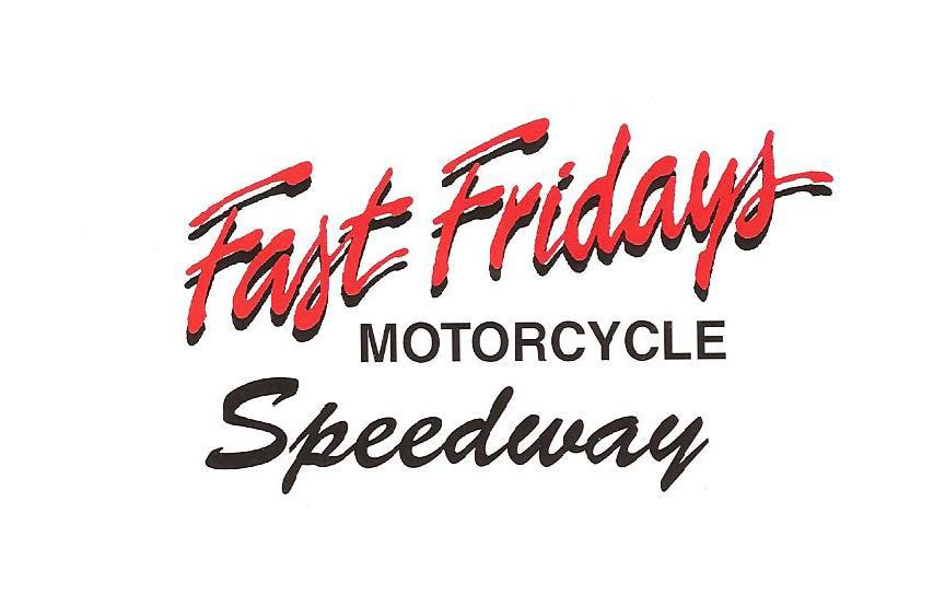 Fast Fridays Motorcycle Racing
